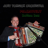 CD Joey Tomsick - Polkatively Button Box