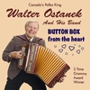 CD Walter Ostanek - Button Box From The Heart
